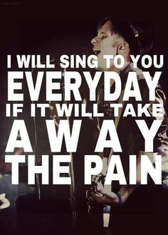 This lyric really speaks to me. I think Patrick is singing to his fans and basically saying that their music is there for you