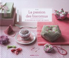 La passion de biscornus – French Needlework Kits, Cross Stitch, Embroidery, Sophie Digard – The French Needle