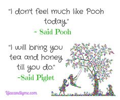 Winnie The Pooh Quote in relation to chronic illness