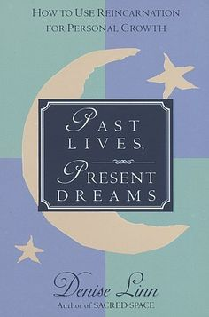 Past Lives, Present Dreams: How to Use Reincarnation for Personal Growth by #DeniseLinn - In this wise and thorough guide to past-life therapy, renowned healer Denise Linn shows you how to address persistent conditions that havent responded to other types of therapy. You will come to understand . . .    * The concepts of reincarnation, soul mates, and karma  * Techniques that can be used for past-life regression  * How past-life therapy can improve your health, relationships....
