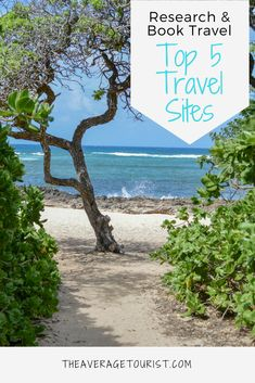 My favourite top 5 travel sites to research and book travel.