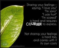 Expressing feelings is courageous