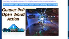 Tera Gunner PvP vs Reaper, Slayer, Berserker, Warrior, Gunner. Open world PvP while leveling.