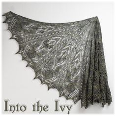 Ravelry: Into the Ivy pattern by Cindy Garland