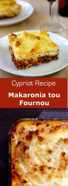 Makaronia tou fournou is the Cypriot version of pastitsio, the Greek oven-baked…