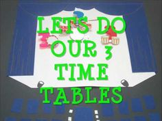 3 Time Tables (Multiplication Facts)