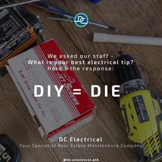 We asked out staff: What is your best electrical tip?⠀ Here's the response:⠀ DIY = DIE⠀ Its short, sweet, and truthful. Ask Out, Conditioning, Brisbane, No Response, Sweet, Tips, Instagram, Candy, Hacks