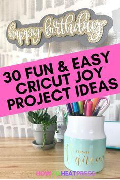 30 Fun Cricut Joy Projects – So Quick