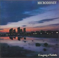 microdisney everybody is fantastic - Google Search