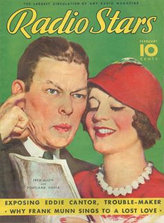 Art from: Radio Stars Fred Allen and Portland Hoffa. Why Frank Munn sings to a lost love. Star Magazine, Pulp Magazine, Magazine Covers, Old Magazines, Vintage Magazines, 1940s, Fred Allen, Hollywood Magazine, Old Time Radio