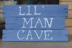 Lil' Man Cave sign for boys room/playroom by LuckyCustomCreations