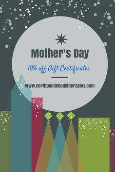 Mother's Day sale @ www.northpointebodytherapies.com #momlovesmassage #massagegiftcertificates #massageisbetterthanflowers