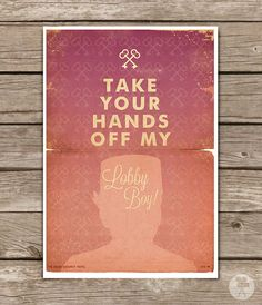 """""""Take Your Hands Off My Lobby Boy"""" The Grand Budapest Hotel  Wes Anderson Poster  by CinemaStudio"""