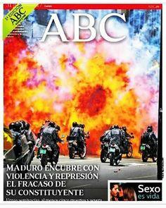 Portada de este lunes 31 julio en el ABC de España.. . #venezuela #españa #elmundonoreconocelaconstituyente #sos
