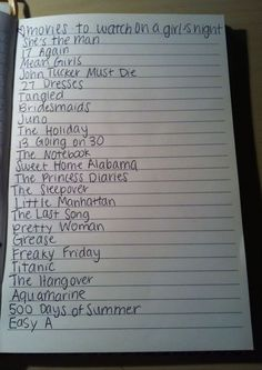 Movies to watch on girls night!! Can't wait (: