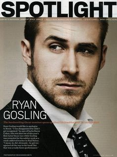RYAN GOSLING If he would ever ask me anything, the answer is Yes!!! lol