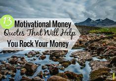13 Motivational Money Quotes to Help You Rock Your Money https://cstu.io/27e9fb