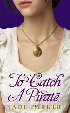 My Favorite Book: To Catch a Pirate by Jade Parker