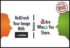 Refresh Your Image with ArtVertise. You are What you Share..