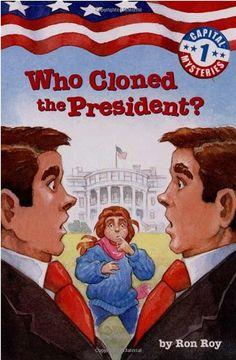 Capital Mysteries #1: Who Cloned the President? (A Steppi... https://www.amazon.com/dp/0307265102/ref=cm_sw_r_pi_dp_mMFExb0DJGB91