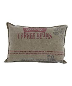 Take a look at this 'Royal Coffee Beans' Pillow by The Import Collection on #zulily today!