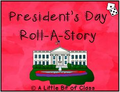 President's Day Roll-A-Story Roll A Story, Presidents Day, Black History Month, Middle School, February, How To Become, Preschool, Teacher, Classroom
