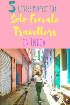 5 Chilled Places for Solo Female Travellers in India