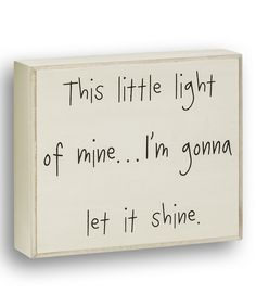 Another great find on #zulily! 'This Little Light' Box Sign by Collins #zulilyfinds