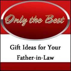 Top christmas gifts for father in law