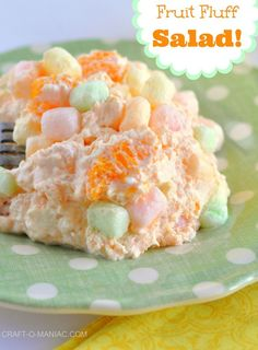 fruit fluff salad- Yum!  How could it not be!?  I just substituted the cottage cheese with vanilla yogurt.