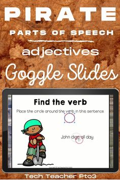 Help your students to learn the parts of speech with these pirate verb activities. This pack will help you guide your students through what a verb is and how they are used to help develop sentence structure and story plot. Included in this pack are teacher instructions, printables and a PowerPoint you can use with your whole class. #techteacherpto3 #pirate #partsofspeech #grammar #googleslides #distancelearning