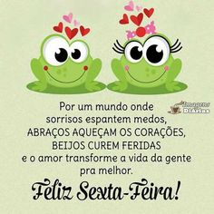 Feliz sexta-feira Portuguese Quotes, Messages, Words, Instagram Posts, Top Imagem, Facebook, Humor, Memes, Good Morning Friday