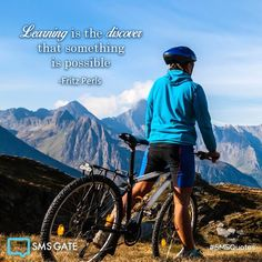Learning is the discover that something is possible -Fritz Perls #SMSQuotes