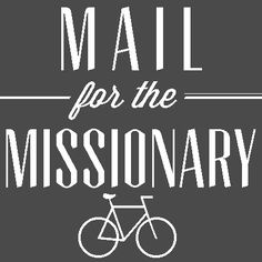 things to send missionaries, and what to write!
