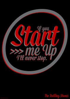 Start me Up - Rolling Stones