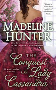HER PRIDE. HIS PREJUDICE. THEIR PASSION. As headstrong as she is beautiful, Lady Cassandra Vernham defied convention when she refused to marry the man who had compromised her. Now, estranged from h...