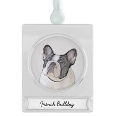 #French Bulldog (Brindle Pied) Silver Plated Banner Ornament - #bulldog #puppy #bulldogs #dog #dogs #pet #pets