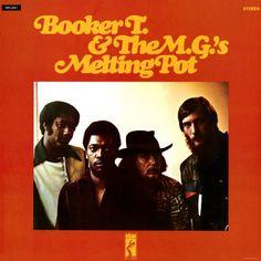 Booker T. & the MGs - Melting Pot Lp Vinyl, Vinyl Records, Steve Cropper, Al Jackson, Funk Bands, Rock & Pop, Chicken Pox, Best Song Ever, Booker T