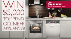 To help make your kitchen the heart of your home, Neff are giving away $5,000 of appliances to one lucky winner! Enter now and be in the running - share your entry to double your odds!