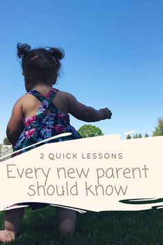 2 Lessons that every new parent should know.   #parenting #advice #dad #dadblog
