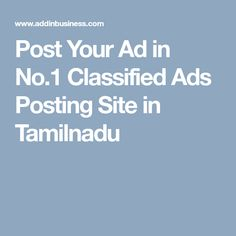 Post Your Ad in Classified Ads Posting Site in Tamilnadu Business Offer, Advertising, Ads, Website, Free, Things To Sell