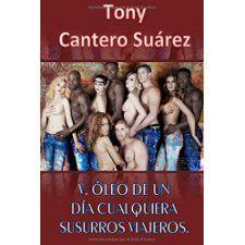 V. ÓLEO DE UN DÍA CUALQUIERA: Susurros viajeros. (COLECCIÓN Los Susurros de Cantero Óleos Poéticos.) (Volume 5) (Spanish Edition)