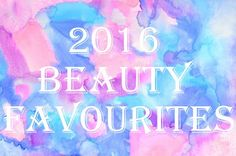 Part 2 of my 2016 favourites is up #blogpost #newpost #blogger #bloggin #beautyblog #blog #beautyfavourites #2016faves