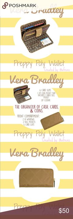 "Vera Bradley Preppy Poly Wallet in Toast Details: New Vera Bradley Preppy Poly Wallet -the Preppy Poly Fabric is water-repellent.  Style: Preppy Poly in Toast  Size: 7 1/2 W x 4 3/4"" H Brand: Vera Bradley  Condition: New with tags  Reasonable offers considered. For specifics please read closet information at the beginning of my closet.  Thank you! 🙂  Bundle and save! Discounts offered on orders including 3+ items. 🛒📦📭  Thank you for stopping by to check out my closet! 🤓 Vera Bradley…"