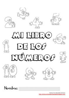 Mi libro de números del 1 al 100 Fails, Preschool, 1, Teacher, Math Equations, Education, Books, Spanish, Pasta