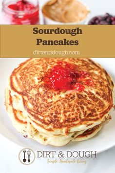 Our favorite sourdough pancakes made with bread flour, egg, milk and starter.