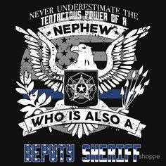 Deputy Sheriff Nephew Is Tenacious