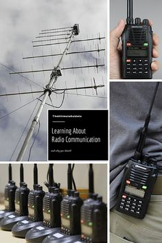 The Ultimate Guide to Learning about Radio Communication and Why You Should    #survivalist #prepper