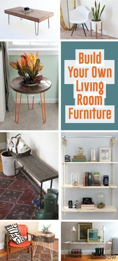 Stop spending money on furniture and home decor pieces that are almost what you are looking for, and create exactly what it is you want! These DIYs fit everything from mid-century modern looks to rustic styles. Learn how you can make your own side tables, plant holders, entry way tables and benches and hanging shelves right here: http://www.ehow.com/how_7853040_diy-own-living-room-furniture.html?utm_source=pinterest.com&utm_medium=referral&utm_content=curated&utm_campaign=fanpage