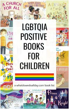 LGBTQ picture books for kids with all kinds of families. Books about transgender boys and girls, families with gay parents, etc. These children's books promote acceptance and compassion for others because all children deserve to see themselves in picture books.